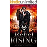 Rebel Rising: A Dystopian Romance (Cage of Lies Book 1)