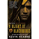 A Blight of Blackwings: 2