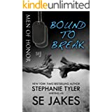 Bound To Break: Men of Honor Book 6: Men of Honor