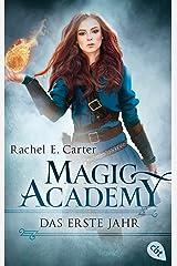 Magic Academy - Das erste Jahr (Die Magic Academy-Reihe 1) (German Edition) Kindle Edition
