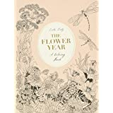 Flower Year: A Coloring Book (a Flower Coloring Book for Adults)