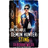 The Unlikeable Demon Hunter: Sting: A Devilishly Funny Urban Fantasy Romance (Nava Katz Book 2)
