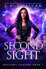 Second Sight (Hollows Ground Book 1) Kindle Edition