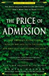 The Price of Admission: How America's Ruling Class Buys Its Way into Elite Colleges-and Who Gets Left Outside the Gates