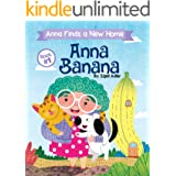 ANNA BANANA - Anna Finds a New Home. : Funny Rhyming Picture Books (Children's books for preschool kid Book 1)
