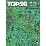 Top 50 Praise & Worship: Easy Piano