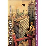 Four: A Divergent Collection [10th Anniversary Edition]