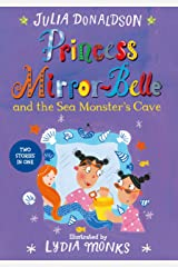 Princess Mirror-Belle and the Sea Monster's Cave Kindle Edition
