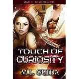 Touch of Curiosity: A Scifi Alien Romance (Magic, New Mexico Book 22)