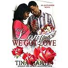 As Long As We Got Love (The Alexanders Book 8)