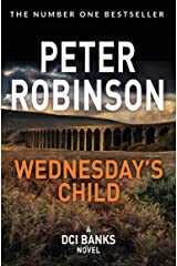 Wednesday's Child: DCI Banks 6 Kindle Edition