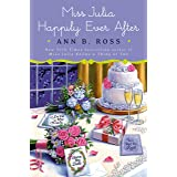 Miss Julia Happily Ever After: A Novel