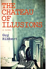 The Chateau of Illusions Kindle Edition