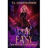 Over Easy (The Dragon Born Academy Book 2)