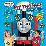 My Thomas Potty Book (Thomas Friends)