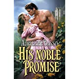 His Noble Promise