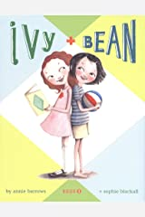Ivy and Bean: Book 1 Kindle Edition