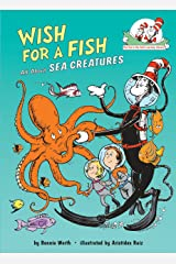 Wish for a Fish: All about Sea Creatures Hardcover