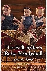 The Bull Rider's Baby Bombshell (Saddle Ridge, Montana Book 4) Kindle Edition