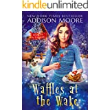 Waffles at the Wake: Cozy Mystery (MURDER IN THE MIX Book 29)