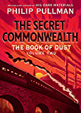 The Book of Dust: The Secret Commonwealth (Book of Dust, Volume 2) (English Edition)