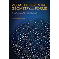 Visual Differential Geometry and Forms: A Mathematical Drama…