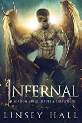 Infernal (The Shadow Guild: Hades & Persephone Book 1) Kindle Edition