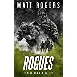 Rogues: A King & Slater Thriller (The King & Slater Series Book 12)