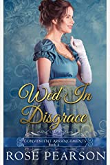 Wed in Disgrace (Convenient Arrangements Book 3) Kindle Edition