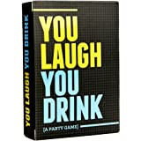 You Laugh, You Drink