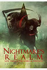 Nightmare's Realm: New Tales of the Weird and Fantastic Kindle Edition