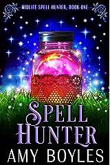 Spell Hunter: A Paranormal Women's Fiction Novel (Midlife Spell Hunter Book 1) Kindle Edition