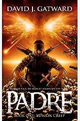 Padre: Mission Creep Kindle Edition