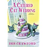 A Catered Cat Wedding: 14