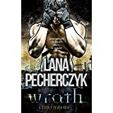 Wrath: A Genetically Modified Hero Romance (The Deadly Seven Book 3)