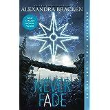 Never Fade (The Darkest Minds, #2)