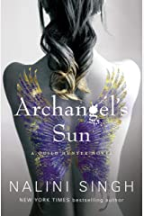 Archangel's Sun: Guild Hunter Book 13 (The Guild Hunter Series) Kindle Edition