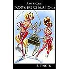 Amerian Ponygirl Champions (Ponygirl Campions)