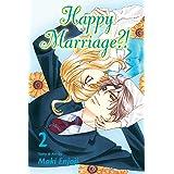 Happy Marriage?!, Vol. 2 (Volume 2)