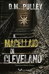 Il Macellaio di Cleveland (Italian Edition) Kindle Edition