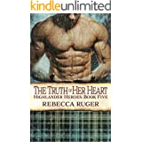The Truth of Her Heart (Highlander Heroes Book 5)