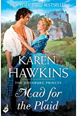 Mad For The Plaid: Princes of Oxenburg 3 Kindle Edition