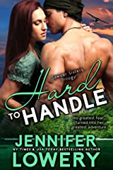 Hard To Handle (Sawyer Sisters Trilogy Book 1) Kindle Edition
