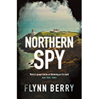 Northern Spy: A Reese Witherspoon's Book Club Pick (English…