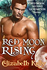 Red Moon Rising: (Book Two, Red Moon Series) (Red Moon Second Generation Series 2) Kindle Edition