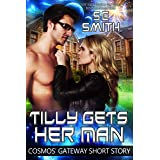 Tilly Gets Her Man: A Cosmos' Gateway Short