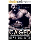Caged (Savage Men Book 1)