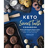 Keto Sweet Tooth Cookbook: 80 Low-carb Ketogenic Dessert Recipes for Cakes, Cookies, Pies, Fat Bombs, Shakes, Ice Cream, and