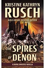 The Spires of Denon: A Diving Universe Novella (The Diving Series) Kindle Edition