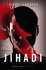 Jihadi: A Love Story